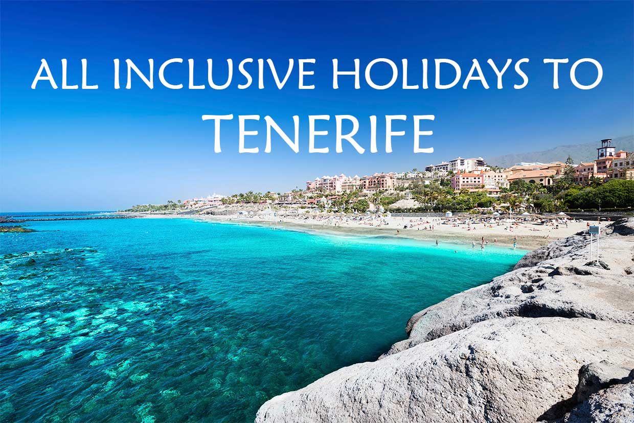 Grab All Inclusive Holidays To Tenerife 2018 2019 With