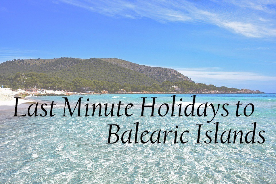 Last Minute Holidays to Balearic Islands with Book It Now